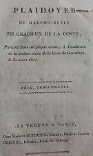 Plaidoyer de Mademoiselle de Gracieux de La Coste,1807