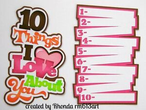 10 Things I Love girl paper piecing title premade scrapbook page Rhonda rm613art