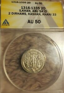 1316-1335  Ilkhan  2 Dirhams. Khali 33. ANACS AU50