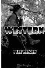 Western: The Texan by Douglas, Klint -Paperback