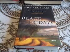 Black Fridays by Michael Sears (2012, Hardcover)
