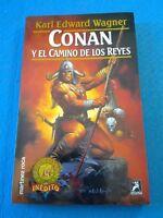 Fantasía -  Conan y el camino de los reyes. Karl Edward Wagner - LB692