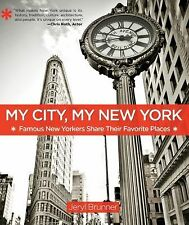 My City, My New York: Famous New Yorkers Share Their Favorite Places