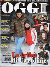 Oggi 2009 11.CAROLINE DI MONACO,MICHELLE HUNZIKER,CLAUDIA PANDOLFI,PAOLA PEREGO