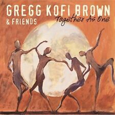 Greg Kofi Brown & Friends - Together As One [New CD]