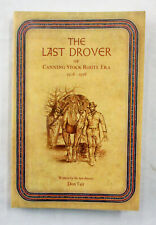 The Last Drover of the Canning Stock Route Era 1908 - 1958 by Don Tait Signed