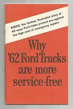 Why '62 (1962) Ford Trucks are More Service Free, Ford Motor Co. 25 page booklet