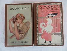 Lot of 2 L.T. Meade  GOOD LUCK  & A WORLD OF GIRLS Pictorial Covers M.A. Donohue