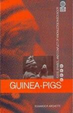 Guinea Pigs: Food, Symbol and Conflict of Knowledge in Ecuador (Paperback or Sof
