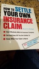How to Settle Your Own Insurance Claim
