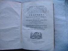"DE STORCK ""PRAECEPTA MEDICO-PRACTICA IN USUM CHIRURGORUM"" Leida 1791 3a Edizione"