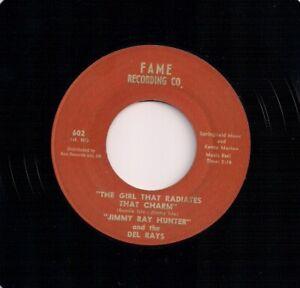 60's MOD R & B 7 JIMMY RAY HUNTER - GIRL THAT RADIATES THAT CHARM - FAME REISSUE