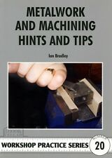 METALWORK & MACHINING HINTS AND TIPS Workshop Practice Engineering Manual NEW