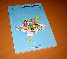 Zahlenreise 2 - Rechnen Mathematik Buch für Klasse 2 - KAMP Verlag