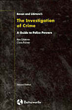 Bevan & Lidstone's Investigation of Crime - A Guide to Police Powers by Ken Lid