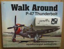 *P-47 Thunderbolt - Walk Around - Squadron/Signal RARE!