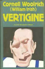WOOLRICH Cornell, Vertigine. Mondadori, Omnibus, 1989