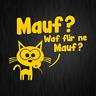 Mauf Waf für ne Mauf? Maus Katze Cartoon Gelb Auto Vinyl Decal Sticker Aufkleber