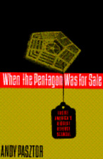 When the Pentagon Was for Sale: Inside America's Biggest Defense Scandal: Used