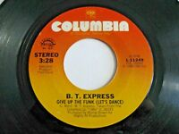 BT Express Give Up The Funk / Better Late Than Never 45 1980 Vinyl Record