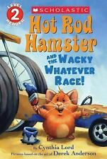 HOT ROD HAMSTER AND THE WACKY WHATEVER RACE! (978 - CYNTHIA LORD (PAPERBACK) NEW