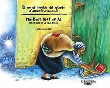 El mejor regalo del mundo: la leyenda de la Vieja Belen  The Best Gift of All: T