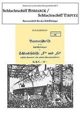 Schlachtschiff Bismarck / Schlachtschiff Tirpitz : Bauvorschrift für den...