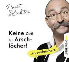 + Lichter Horst Keine Zeit für Arschlöcher hör auf dein Herz CD HörBuch NEU gekü