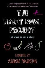 The Fruit Bowl Project: Fifty Ways to Tell a Story-ExLibrary