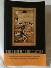 Greek Thought, Arabic Culture by Dimitri Gutas