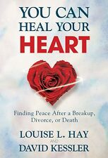 You Can Heal Your Heart - Louise L. Hay - New Paperback Book