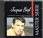 JACQUES BREL - MASTER SERIE VOLUME 1 - CD ALBUM [421]