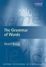 NEW - The Grammar of Words: An Introduction to Linguistic Morphology