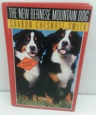 The New Bernese Mountain Dog by Sharon C. Smith (1995, Hardcover)