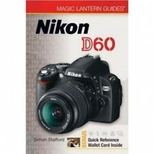 Magic Lantern Guides: Nikon D60 by Simon Stafford 2008  NEW
