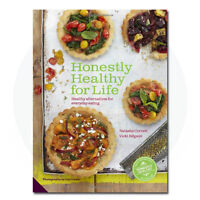 Honestly Healthy for Life: Healthy Alternatives for Everyday Eating By Natasha C