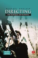 Directing : Film Techniques and Aesthetics by Michael Rabiger (2007,...