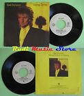 LP 45 7'' ROD STEWART Young turks Sonny 1981 italy WARNER 17871 no cd mc dvd*