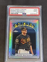 2013 Topps Chrome '72 Insert Rare Manny Machado RC PSA 9 Rookie On Fire!!