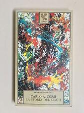La storia del mago di Carlo A. Corsi Prosa contemporanea Ed. Guanda 1983
