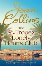 The St. Tropez Lonely Hearts Club: A Novel by Joan Collins (Hardback, 2015)