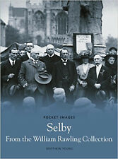 Selby From The William Rawling Collection (Pocket Images), New, Young, Matthew B