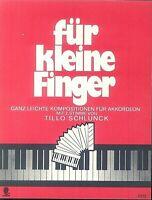 Tillo Schlunk - Für kleine Finger