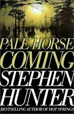Pale Horse Coming  by Stephen Hunter hardcover dj 1st ed