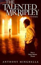 The Talented Mr. Ripley : A Screenplay by Anthony Minghella (2000, Paperback)