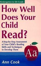 How Well Does Your Child Read?: A Step-By-Step Assessment of Your-ExLibrary
