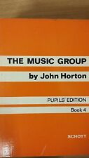 The Music Group By John Horton: Pupil's Edition: Book 4: Music Score (E6)