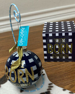 """Coton Colors """"YOU CAN'T ACT SOUTHERN"""" Proud Southern Heritage Glass Ornament"""