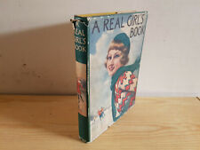 A REAL GIRL'S BOOK - 1930s Blackie book in dust jacket