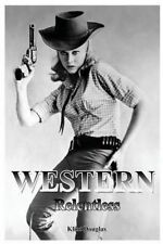 Western: Relentless by Douglas, Klint -Paperback